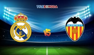 Soi kèo trận Real Madrid vs Valencia